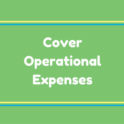 Cover operational expenses