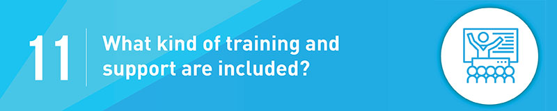 Be sure to ask about the training and support that your chosen fundraising software vendor offers.