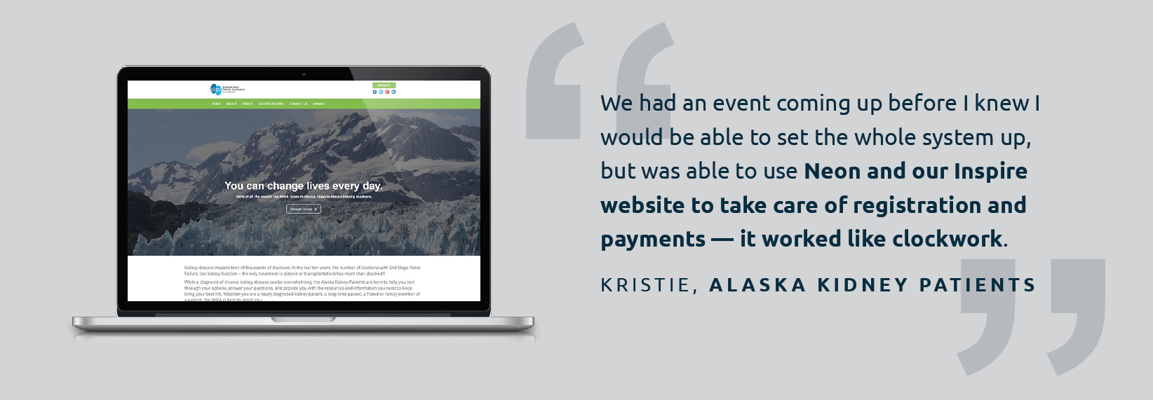 Alaska Kidney Patients used Inspire and Neon to take care of event registrations and payments — and it worked like clockwork.