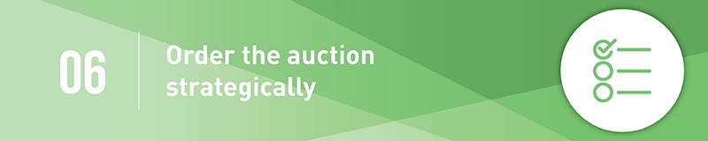 Ordering auction items strategically will make your event more compelling to donors and more profitable.