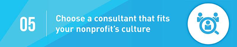Find a fundraising consultant that matches your nonprofits culture.