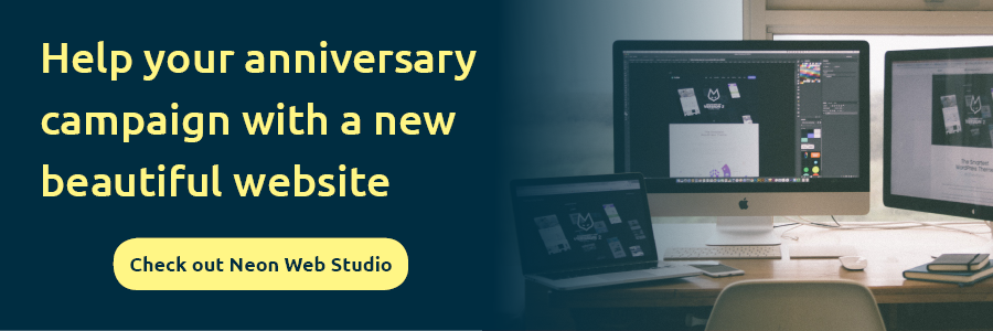 How To Make More Of Your Nonprofits Anniversary Neoncrm