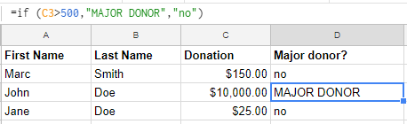 Use if statements to highlight values that meet a certain set of criteria in your spreadsheet.