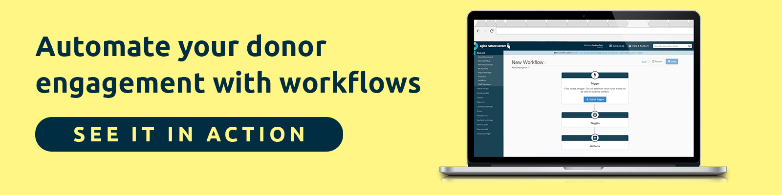 Automate your donor engagement with workflows.